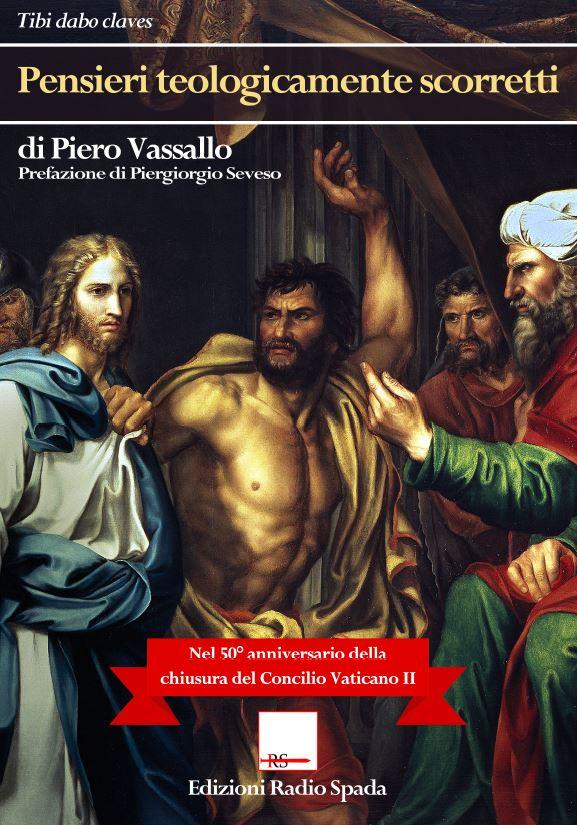 Recens.Piero Vassallo-Pensieri teologicamente scorretti copia
